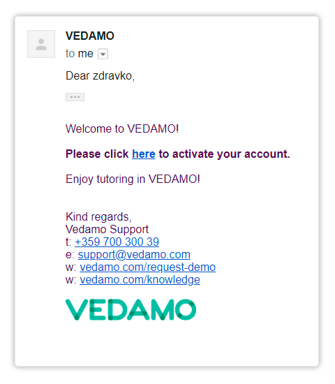 Click on the link to confirm your Vedamo account