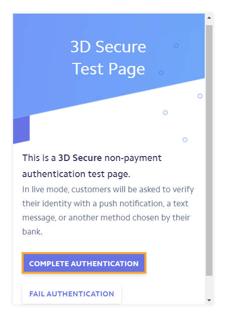 Press Complete authentication if your card supports 3D authentication