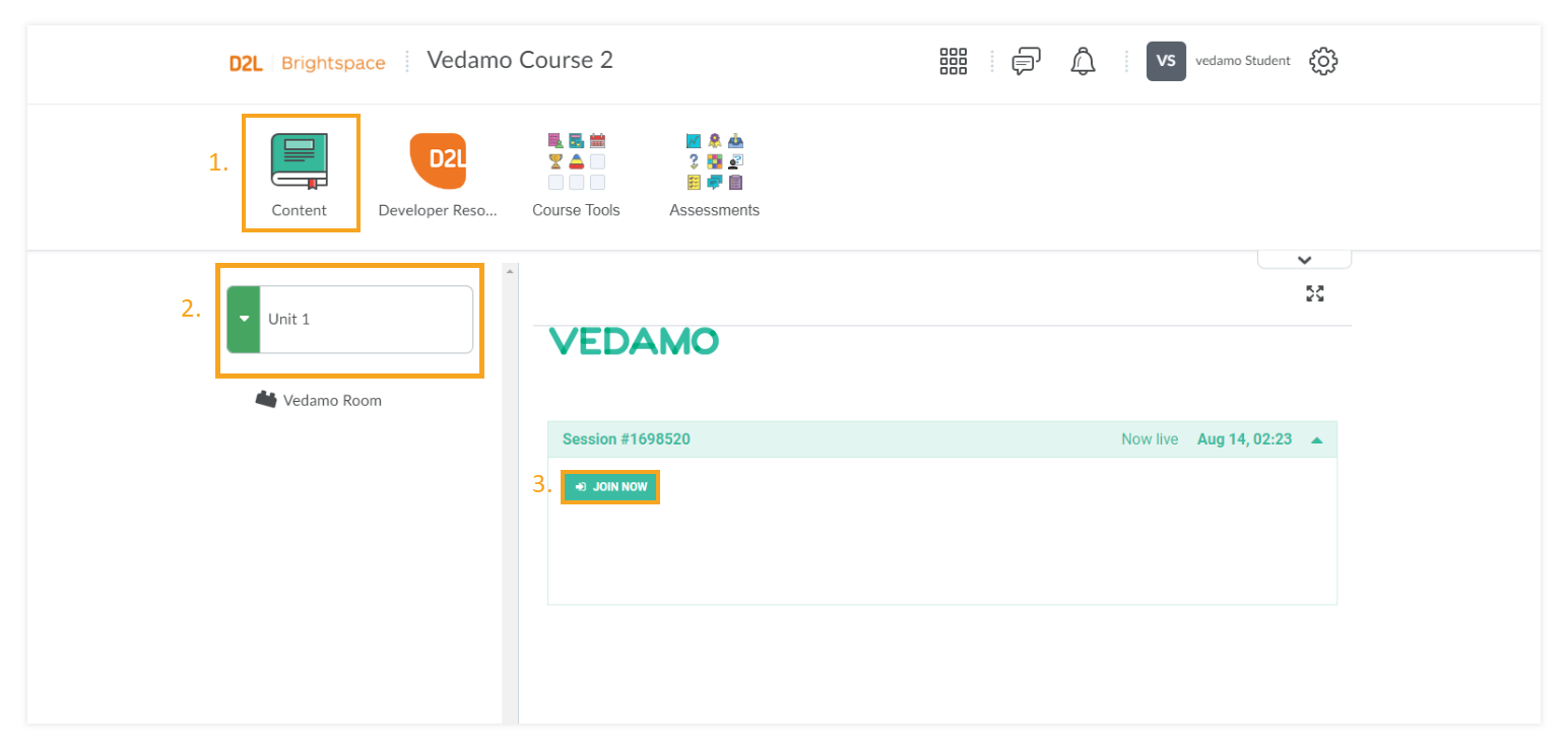 """Using Vedamo Virtual Classroom as a Student with Brightspace by D2L: Via the """"content"""" and """"join now"""" buttons you can enter your session"""