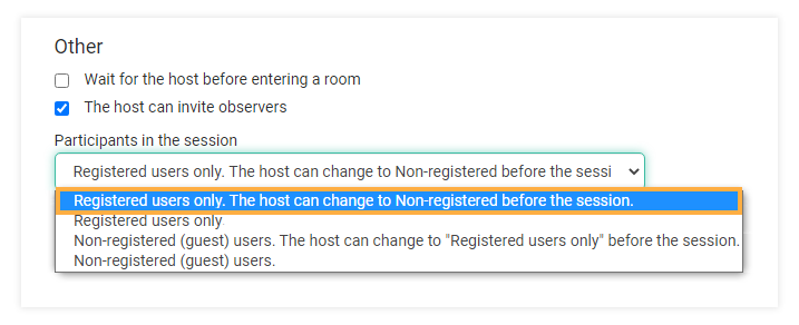 Virtual classroom settings: Registered users only. The host can change to Non-registered before the session